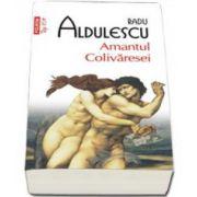 Radu Aldulescu, Amantul Colivaresei. Colectia Top10