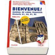 Raluca Varlan, Bienvenue! Manual de limba franceza. Nivelurile A1, A2, B1, B2 - Contine CD - Editia a II-a revazuta si adaugita