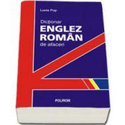 Dictionar englez-roman de afaceri (Popa Lucia)