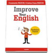 Improve Your English: Vocabulary Practice (Constantin Paidos)