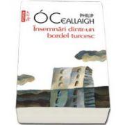 Philip O Ceallaigh, Insemnari dintr-un bordel turcesc - Colectia Top 10