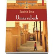 Omar cel orb (Daniela Zeca Buzura)