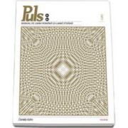 Puls: Manual de limba romana pentru straini. Nivelurile B1-B2 - Contine CD (Daniela Kohn)