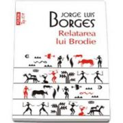 Jorge Luis Borges, Relatarea lui Brodie. Colectia Top 10
