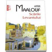 Amin Maalouf, Scarile Levantului - Colectia Top 10