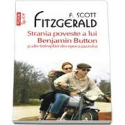 Strania poveste a lui Benjamin Button si alte intimplari din epoca jazzului - Colectia Top 10