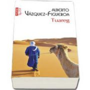 Alberto Vazquez Figueroa - Tuareg - Colectia Top 10