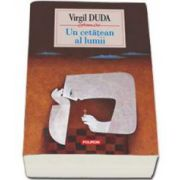Virgil Duda, Un cetatean al lumii