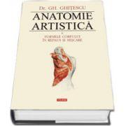 Anatomie artistica. Volumul. II - Formele corpului in repaus si miscare