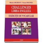 Challenges. Limba engleza. Exercitii de vocabular