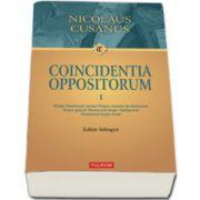 Coincidentia oppositorum (vol I+vol II)