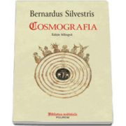 Cosmografia. Editie bilingva