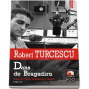 Dans de Bragadiru. Cum se vede Romania in direct (contine CD)