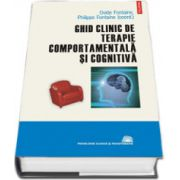 Ghid clinic de terapie comportamentala si cognitiva - Editie Cartonata
