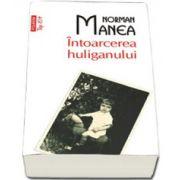 Intoarcerea huliganului (Colectia top 10+)