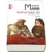 Iosif si fratii sai. Iosif, Hranitorul (volumul III) - Top 10+