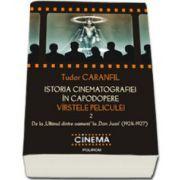 """Istoria cinematografiei in capodopere. Virstele peliculei. Vol. 2: De la""""Ultimul dintre oameni"""" la """"Don Juan"""" (1924-1927)"""