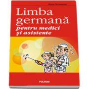 Hans Neumann - Limba germana pentru medici si asistente (Editie brosata)
