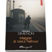Maigret si cazul Nahour
