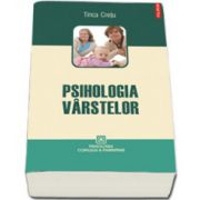 Psihologia virstelor. Editia a III-a revazuta si adaugita