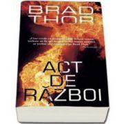 Brad Thor, Act de razboi