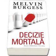 Melvin Burgess, Decizie mortala