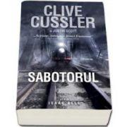 Clive Cussler - Sabotorul - Seria Isaac Bell