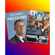 Set cartile Presedintelui, Klaus Iohannis. Pas cu Pas si Primul Pas