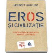 Herbert Marcuse, Eros si civilizatie. O cercetare filosofica asupra lui Freud