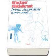 Pascal Bruckner, Noua dezordine amoroasa