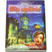 Ulita copilariei. Editie ilustrata - Ionel Teodoreanu