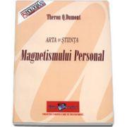 Arta si stiinta magnetismului personal