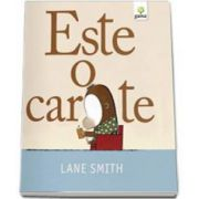 Este o carte. Editie cartonata si ilustrata (Smith Lane)