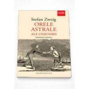 Stefan Zweig, Orele astrale ale omenirii