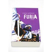 Furia - Marius Ghilezan