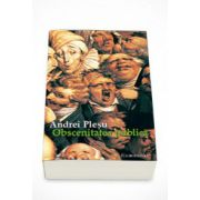Obscenitatea publica - Andrei Plesu