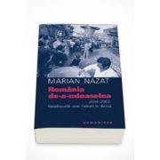 Romania de-a-ndoaselea - Marian Nazat