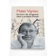 Scrisori de dragoste catre o printesa chineza - Matei Visniec