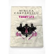 Travesti (editia a IV-a) - Mircea Cartarescu