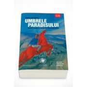 Umbrele paradisului (Scriitori romani si francezi in Uniunea Sovietica) - Angelo Mitchievici