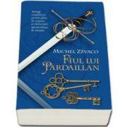 Michel Zevaco - Fiul lui Pardaillan. Cavalerii Pardaillan volumul VIII