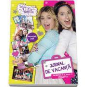 Violetta. Jurnal de vacanta - Editie cu coperti cartonate - Disney