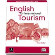 Elinor Ridler - English for International Turism. Pre-Intermediate Teachers Book