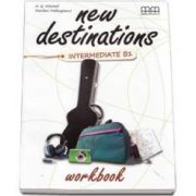 New Destinations Intermediate B1 level, Workbook - British Edition (H. Q. Mitchell)