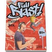 Full Blast! B1 plus level Students Book (Mitchell H. Q.)