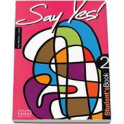 Say Yes to English, level 2. Students Book (Mitchell H. Q.)