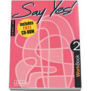 Say Yes to English, level 2. Workbook with CD-Rom (Mitchell H. Q.)