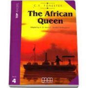 The African Queen. Story adapted by H. Q Mitchell. Readers pack with CD level 4 - C. S. Forester