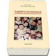 Nicoleta Roman, Copilaria romaneasca intre familie si societate (Secolele XVII-XX)