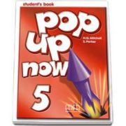 Mitchell H. Q., Pop Up Now level 5 Student s Book